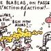Trève de blablas, action !